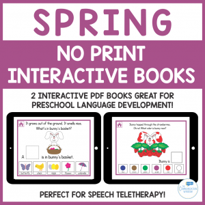 Spring No Print Interactive Book Preschool Speech Teletherapy